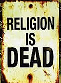 Religion is dead
