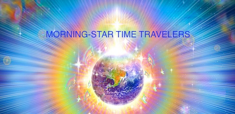 Morning-Star Time Travelers