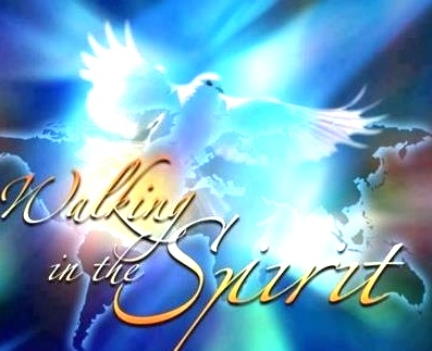 Walking in the Spirit